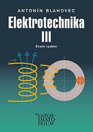 Elektrotechnika III. 6.vydání