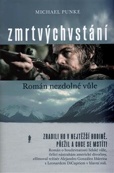 Zmrtvýchvstání - Román nezdolné vůle