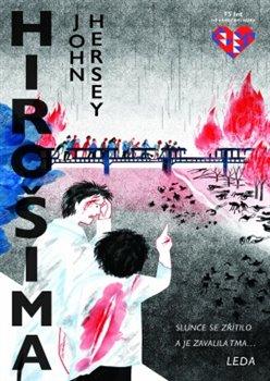 Hirošima - Slunce se zřítilo a je zavalila tma