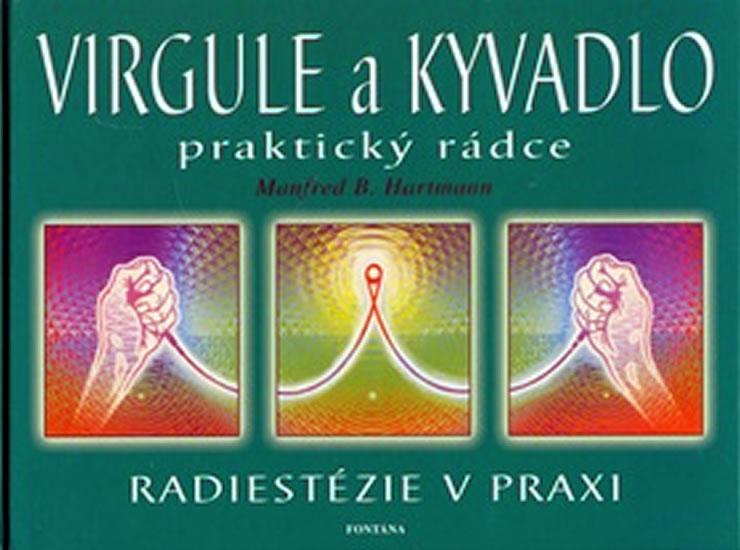 Virgule a kyvadlo - praktický rádce