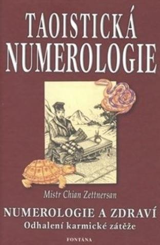 Taoistická numerologie - Numerologie a zdraví. Odhalení karmické zátěže