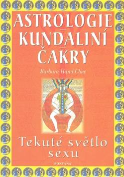 Astrologie-Kundaliní-Čakry