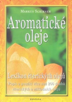 Aromatické oleje - Lexikon éterických olejů