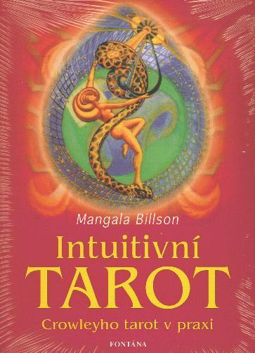 Intuitivní tarot - Crowleyho tarot v praxi
