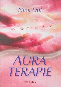 Auraterapie - Léčení vibračního pole člověka