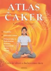 Atlas čaker - Cesta ke zdraví a duchovnímu růstu