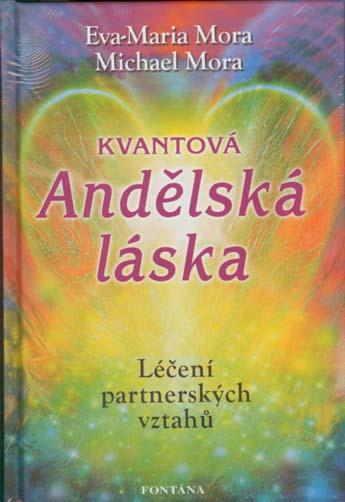 Kvantová andělská láska - Léčení partnerských vztahů