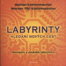 Labyrint hledání nových cest - Mandaly v podobě labyrintu