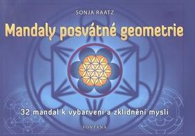 Mandaly  posvátné geometrie - 32 mandal k vybarvení a zklidnění mysli