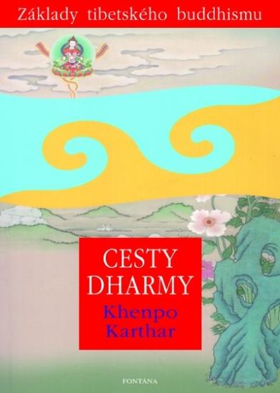 Cesty dharmy - Základy tibetského buddhismu