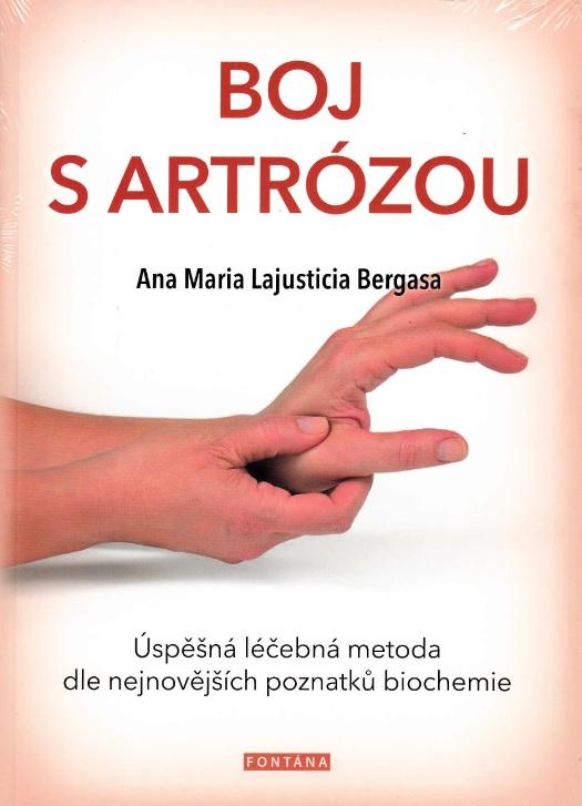 Boj s artrózou - Úspěšná léčebná metoda dle nejnovějších poznatků biochemie