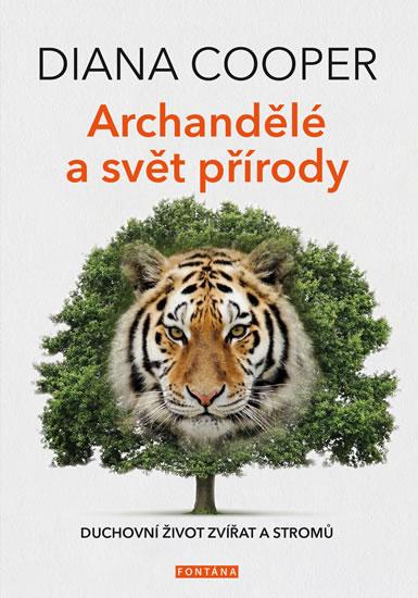 Archandělé a svět přírody - Duchovní život zvířat a stromů
