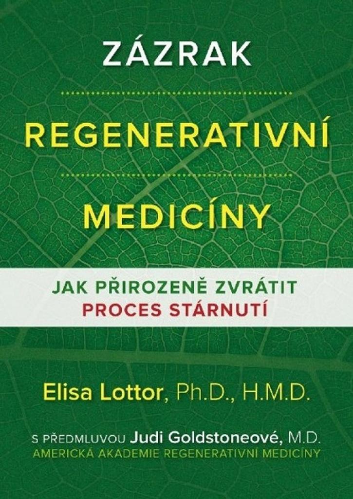 Zázrak regenerativní medicíny - Jak přirozeně zvrátit proces stárnutí