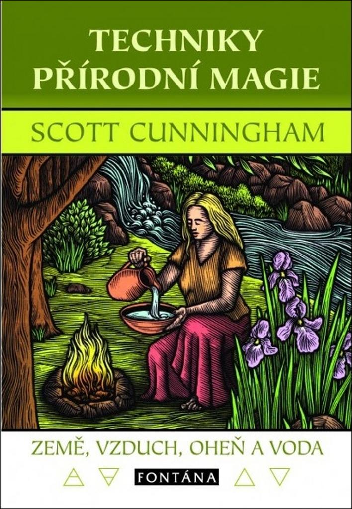 Techniky přírodní magie - Země, vzduch, oheň a voda