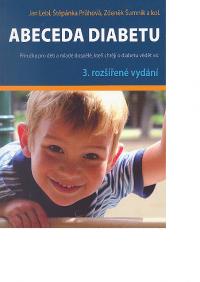 Abeceda diabetu 3. rozš.vyd. - Příručka pro děti a mladé dospělé, kteří chtějí o diabetu vědět víc