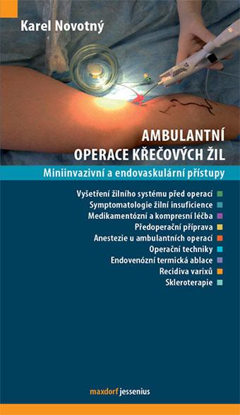 Ambulantní operace křečových žil - Miniinvazivní a endovaskulární přístupy
