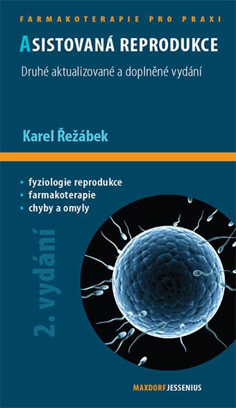 Asistovaná reprodukce - Druhé aktualizované a doplněné vydání