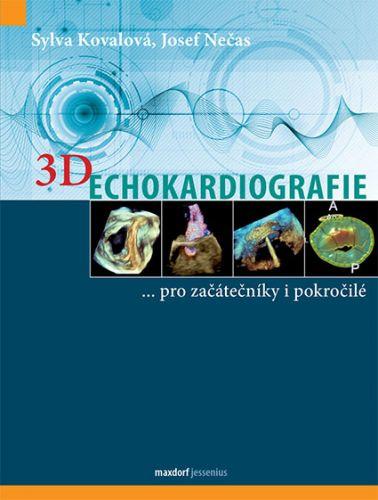 3D Echokardiografie - …pro začátečníky i pokročilé