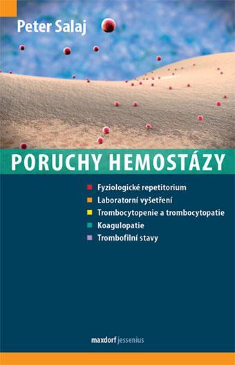 Poruchy hemostázy