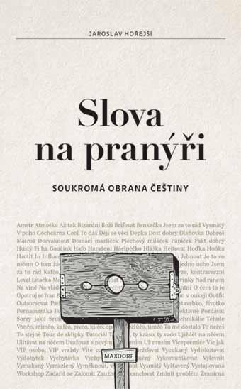Slova na pranýři - Soukromá obrana češtiny