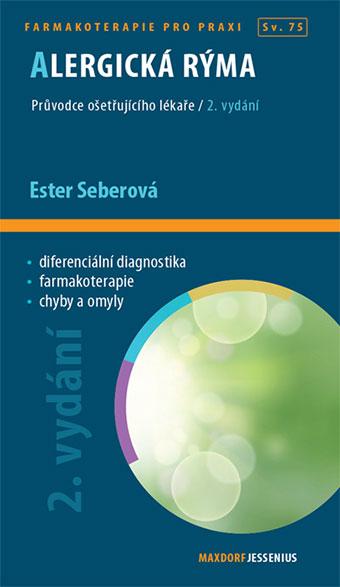Alergická rýma 2. vydání - Průvodce ošetřujícího lékaře. Sv. 75