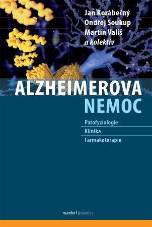 Alzheimerova nemoc - Patofyziologie - Klinika - Farmakoterapie