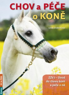 Chov a péče o koně - ZZVJ – Úvod do chovu koní a péče o ně