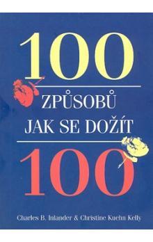 100 způsobů, jak se dožít 100