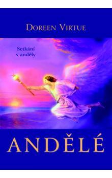 Andělé - Setkání s anděly