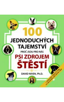 100 jednoduchých tajemství - proč jsou pro nás psi zdrojem štěstí