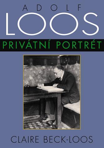 Adolf Loos - Privátní portrét