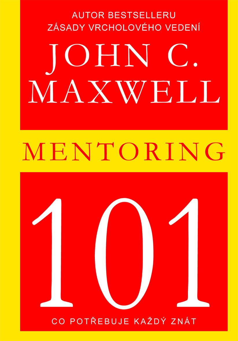 MENTORING 101 - Co potřebuje každý znát