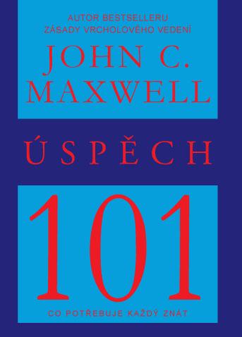 Úspěch 101 - Co potřebuje každý znát