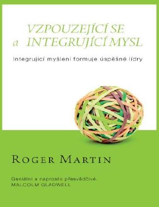 Vzpouzejícího se a integrující mysl