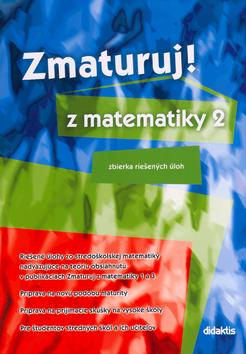 Zmaturuj z matematiky 2