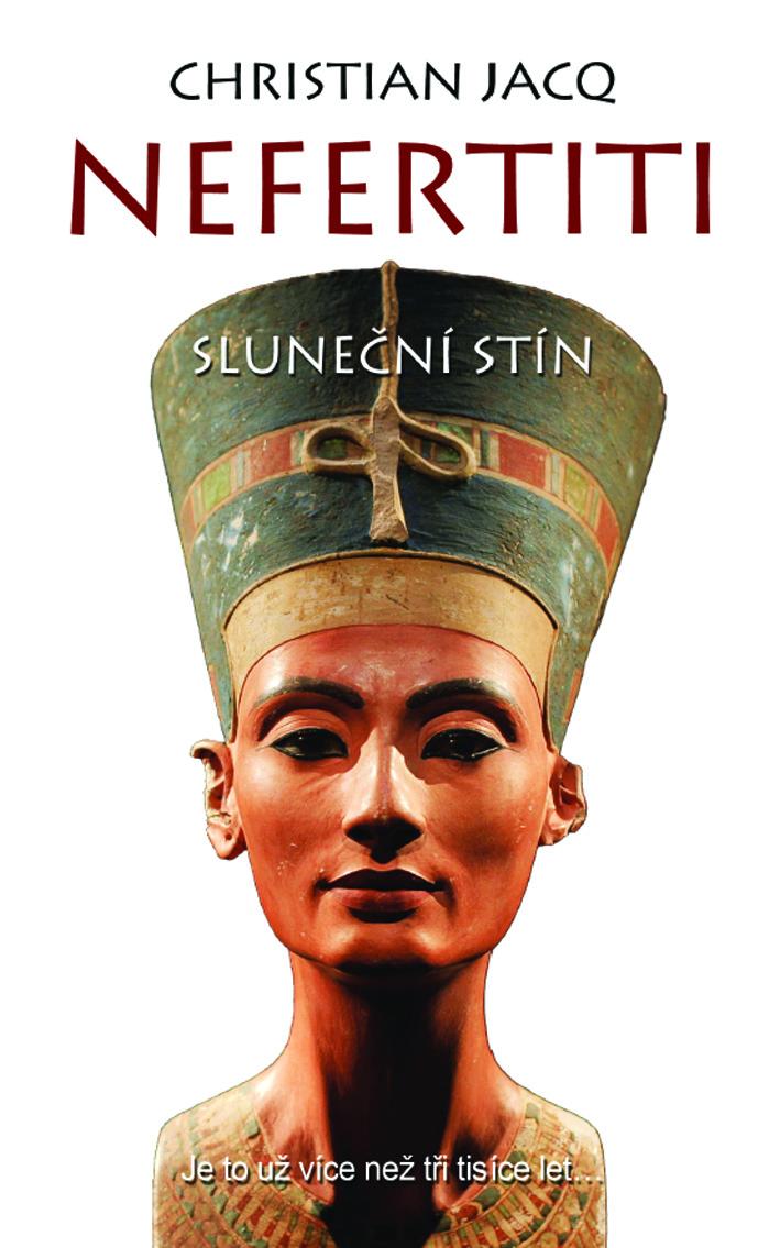 Nefertiti: Sluneční stín - Je to už více než tři tisíce let...