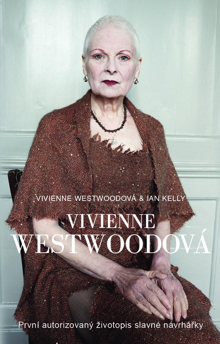 Vivienne Westwoodová - První autorizovaný životopis slavné návrhářky