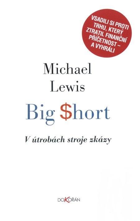 Big Short - V útrobách stroje zkázy