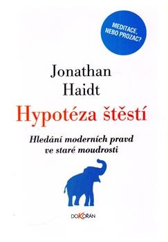 Hypotéza štěstí - Hledání moderních pravd ve staré moudrosti