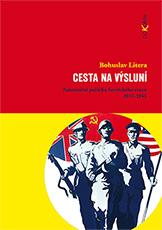 Cesta na výsluní - Zahraniční politika Sovětského svazu 1917-1945