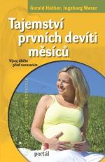 Tajemství prvních devíti měsícu - Vývoj dítěte před narozením