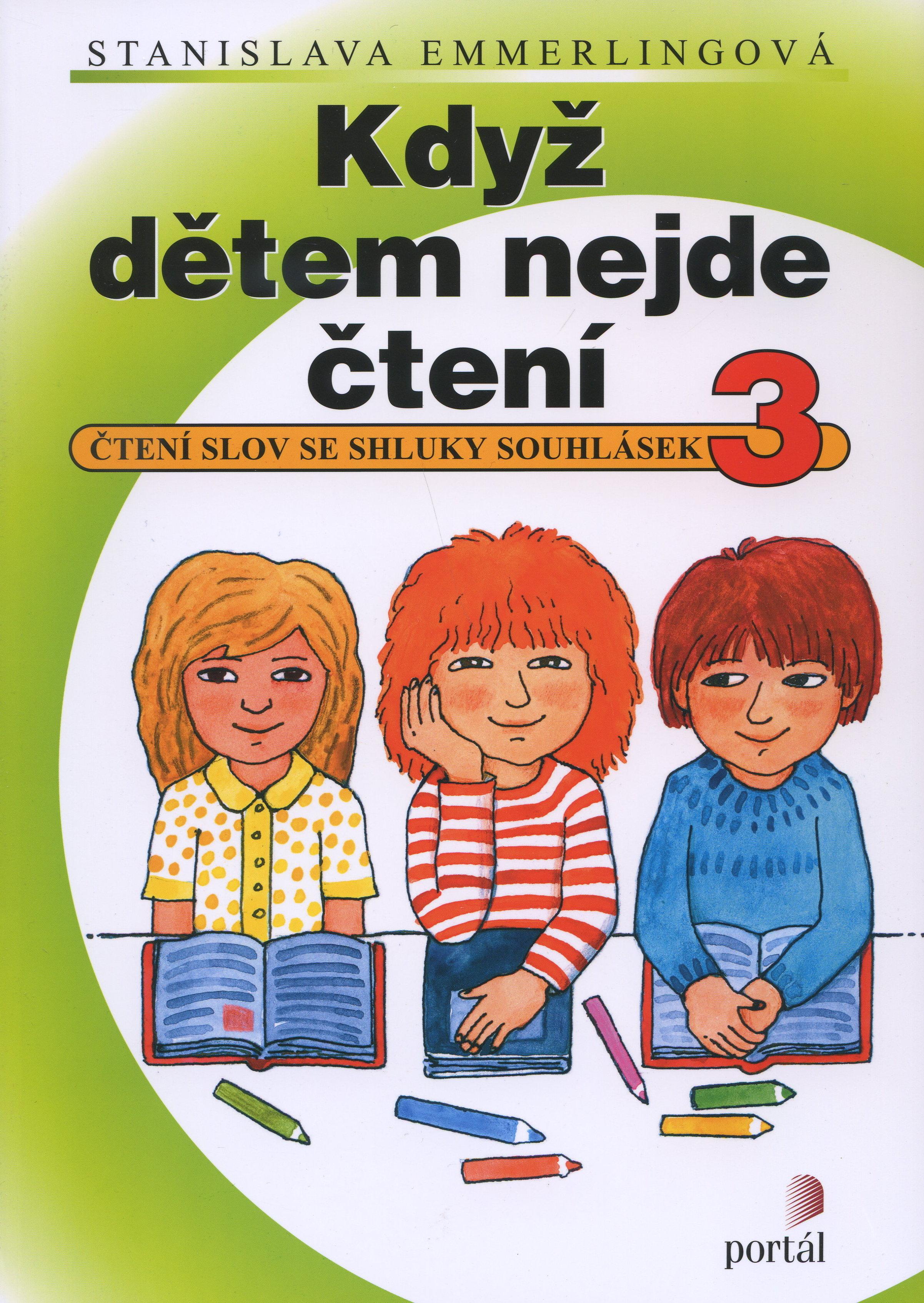 Když dětem nejde čtení 3 - Čtení slov se shluky souhlásek