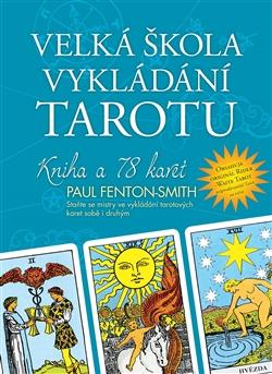 Velká škola vykládání tarotu - Kniha + 78 karet.