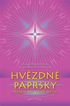 Hvězdné paprsky - kniha a karty - Prameny moudrosti světla