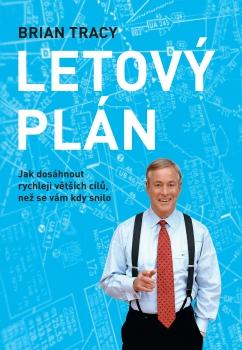Letový plán - Jak dosáhnout rychleji větších cílů, než se vám kdy snilo