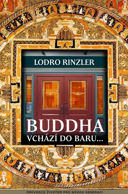 Buddha vchází do baru