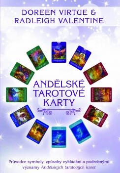 Andělské tarotové karty - Průvodce symboly, způsoby vykládání a podrobnými významy Andělských tarotových karet (Kniha - Průvodce)