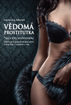 Vědomá prostitutka - Tipy a triky profesionálky