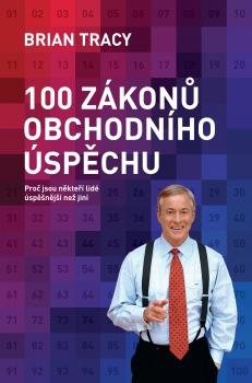 100 zákonů obchodního úspěchu - Proč jsou někteří lidé úspěšnější než jiní