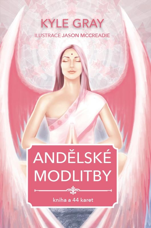 Andělské modlitby - Kniha a 44 karet